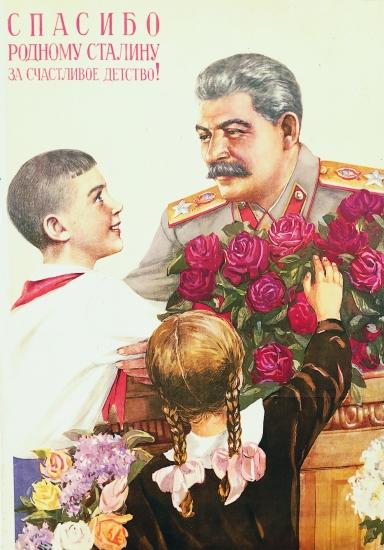 Affiche de propagande représentant Staline. Le slogan en russe signifie: «Merci à notre cher Staline pour notre enfance heureuse»